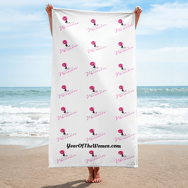 Towel Print All Over 30x60. Year of the Women!