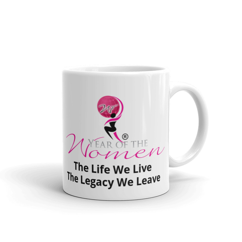 Mug (11oz. 15oz.) The Life We Live. The Legacy We Leave!